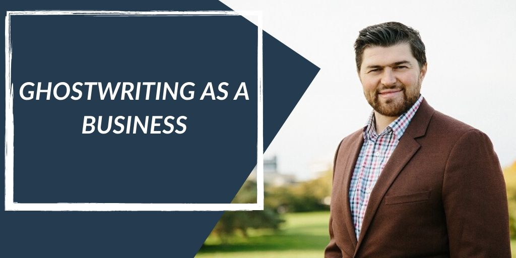 Ghostwriting As A Business